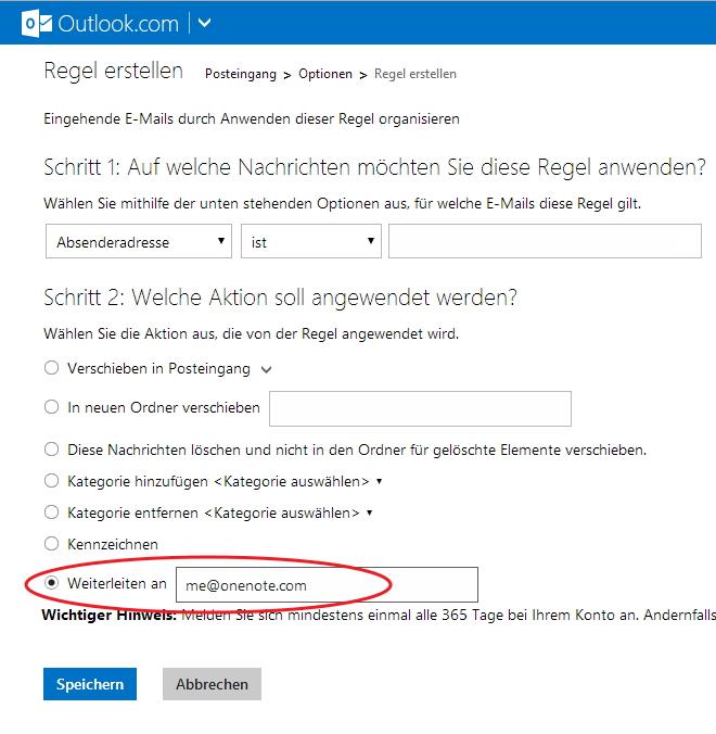 Mit dem Outlook.com-Regelassistenten richten Sie eine Weiterleitung aller eingehenden Nachrichten an OneNote ein.