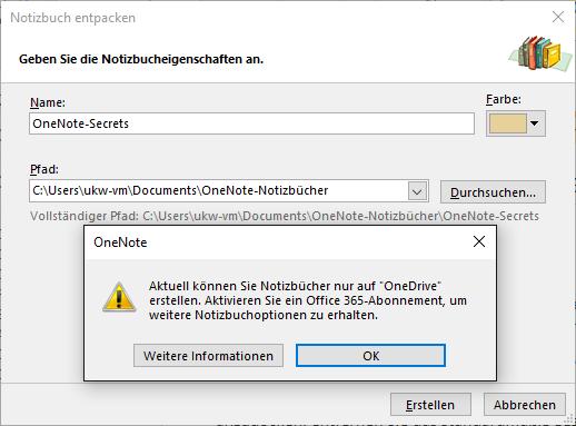 Dämlich: Beim Doppelklick auf eine ONEPKG-Datei öffnet sich das Gratris-OneNote und bietet das Anlegen eines lokalen Notizbuchs an. Danach blockiert es aber genau das mit einer Fehlermeldung.